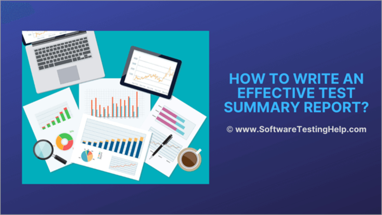 How To Write An Effective Test Summary Report [Download Within Test Summary Report Template