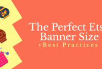 The Perfect Etsy Banner Size & Best Practices intended for Etsy Banner Template
